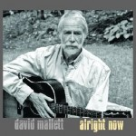 David Mallett, Alright Now cover